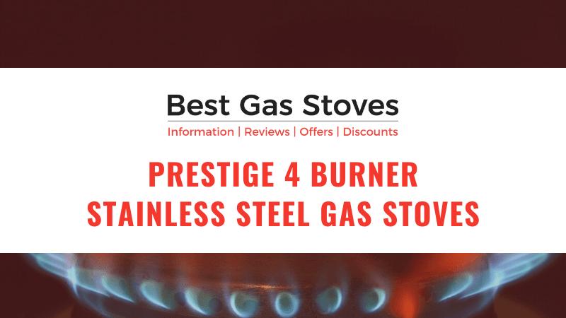 Prestige 4 Burner Stainless Steel Gas Stoves
