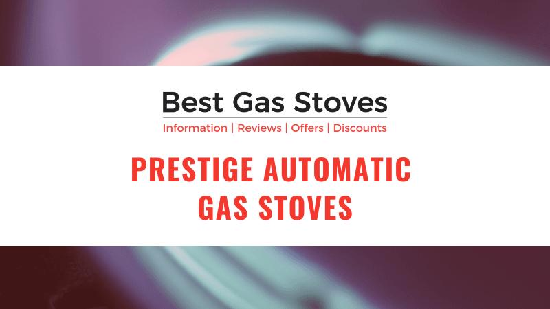 Prestige Automatic Gas Stoves