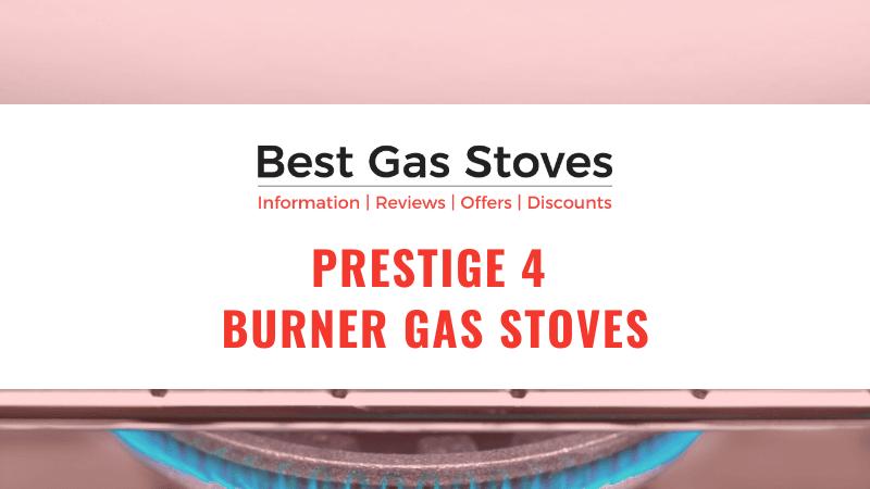 Prestige 4 Burner Gas Stoves