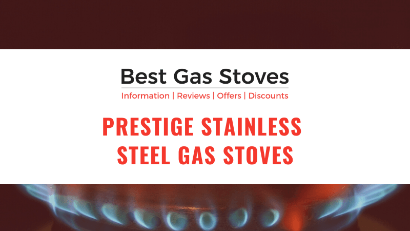 Prestige Stainless Steel Gas Stoves